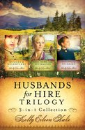 Husbands For Hire Trilogy (Husbands For Hire Series)