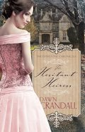 Hesitant Heiress (#01 in Everstone Chronicles Series)