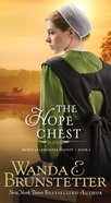 Hope Chest (#04 in Brides Of Lancaster County Series)