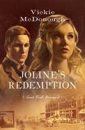 Jolines Redemption (#02 in Land Rush Dreams Series)