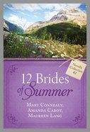 12 Brides of Summer Novella Collection #02 (#02 in 12 Brides Of Summer Novella Collection Series)