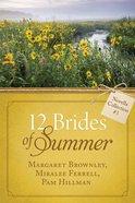 12 Brides of Summer Novella Collection #03 (#03 in 12 Brides Of Summer Novella Collection Series)