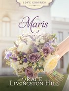 Maris (#17 in Grace Livingston Hill Series)
