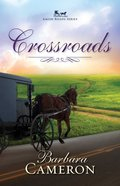 Crossroads (#02 in Amish Roads Series)