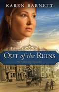 Out of the Ruins (#01 in The Golden Gate Chronicles Series)