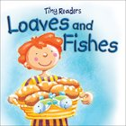 Loaves and Fishes (Tiny Readers Series)