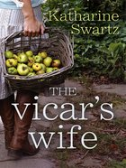 The Vicars Wife (Tales From Goswell Series)