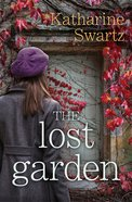 The Lost Garden (Tales From Goswell Series)