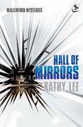 Hall of Mirrors (Mallenford Mysteries Series)