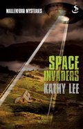 Space Invaders (Mallenford Mysteries Series)