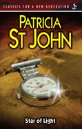Star of Light (Classics For A New Generation Series)