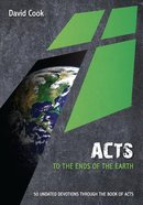 Acts - to the Ends of the Earth (10 Publishing Devotions Series)
