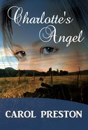 Charlottes Angel (#02 in Turning The Tide Series)