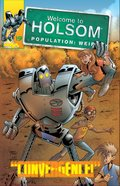 Convergence! (Graphic Novels) (#19 in Welcome To Holsom Series)