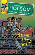 All the Kings Men! (Graphic Novels) (#22 in Welcome To Holsom Series)