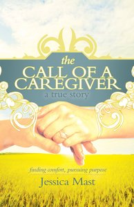 The Call of a Caregiver