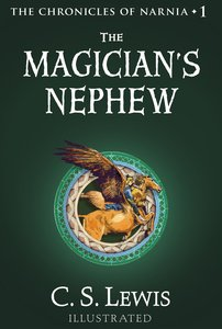The Magician?S Nephew  (The Chronicles of Narnia, Book 1) (#01 in Chronicles Of Narnia Series)