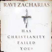 Has Christianity Failed You? (Unabridged, 9 Cds)