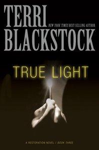True Light (#03 in Restoration Novels Series)