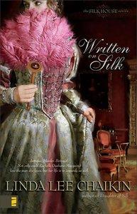 Written on Silk (Silk House Series)