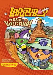 Larryboy Versus the Volcano (#09 in Larryboy Series)