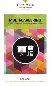 Multi-Careering (Frames Barna Group Series)