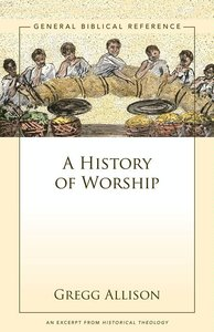 A History of Worship