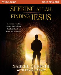 Seeking Allah, Finding Jesus (Study Guide)