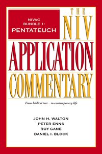 Pentateuch (#1 in Niv Application Commentary Series)