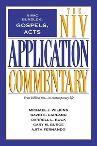 Gospels, Acts (#6 in Niv Application Commentary Series)
