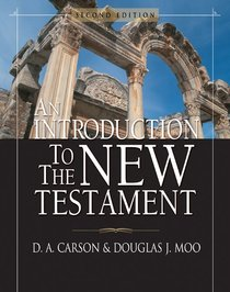 An Introduction to the New Testament (2nd Edition)
