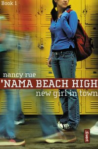 New Girl in Town (#01 in Nama Beach High Series)