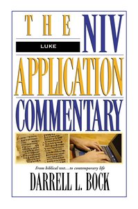 Luke (Niv Application Commentary Series)