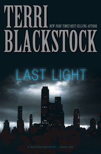 Last Light (#01 in Restoration Novels Series)