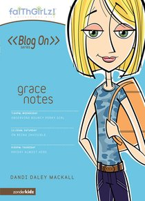 Faithgirlz Blog on #01: Grace Notes (#01 in Faithgirlz Blogon Series)