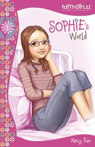 Sophies World (#01 in Faithgirlz! Sophie Series)