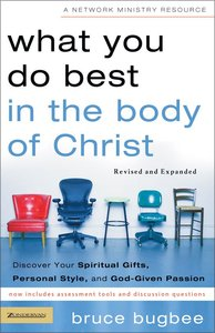 What You Do Best in the Body of Christ (Network Ministry Resources Series)