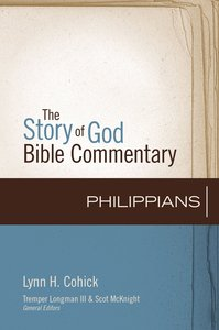 Philippians (The Story Of God Bible Commentary Series)