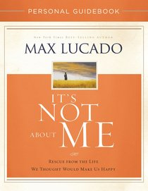 Its Not About Me Personal Guidebook