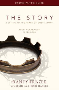 The Story (Curriculum Participants Guide) (The Story Series)