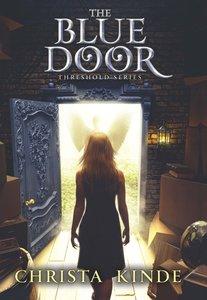 Blue Door (#01 in The Threshold Series)