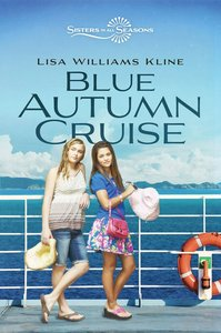 Blue Autumn Cruise (Sisters In All Seasons Series)