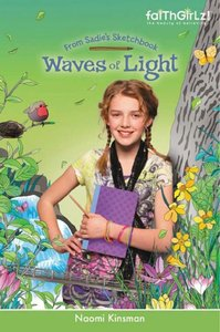 Faithgirlz!/From Sadies Sketchbook: Waves of Light (Faithgirlz!/sadies Sketchbook Series)