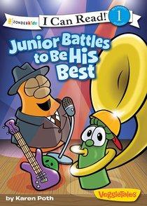 Junior Battles to Be His Best (I Can Read!1/veggietales Series)