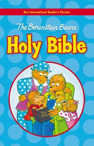 NIRV Berenstain Bears Holy Bible (The Berenstain Bears Series)