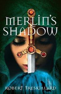 Merlins Shadow (#02 in The Merlin Spiral Series)