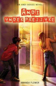 Andi Under Pressure (#02 in Andi Boggs Novel Series)