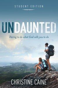 Undaunted (Student Edition)