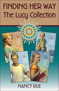 The Finding Her Way: Lucy Collection (Faithgirlz! Lucy Series)