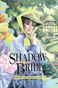 Shadow Bride (#07 in Brides Of Montclair Series)